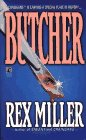 Butcher: Butcher, JIM MILLER