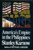 In Our Image: America's Empire in the Philippines (0394549759) by Stanley Karnow