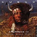 Cusco - Apurimac III: Nature / Spirit / Pride - Zortam Music