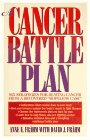 A Cancer Battle Plan: Six Strategies for Beating Cancer from a Recovered 'Hopeless Case', Anne E. Frahm, David J. Frahm