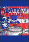 BATTY&BATINA 1st Street