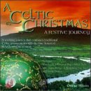 Songtexte von A Celtic Christmas - A Festive Journey