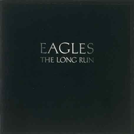 Eagles - The Long Run - Zortam Music