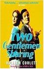 Two Gentlemen Sharing (0349108307) by Corlett, William