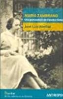 Maria Zambrano, Una Pensadora de Nuestro Tiempo