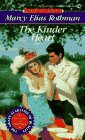 img - for The Kinder Heart (Signet Regency Romance) book / textbook / text book