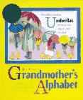 Grandmother's Alphabet: Grandma can be anything from A to Z