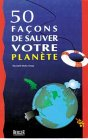 echange, troc Collectif - 50 façons de sauver votre planète