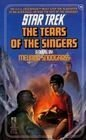 The Tears of the Singers: (A Star Trek Novel) (0671502840) by Melinda Snodgrass