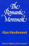 The Romantic Movement (LHG) (0389201049) by Menhennet, Alan