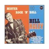 Mister Rock N Roll ~ Bill Haley