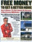 img - for Free Money for a Better Home / Free Money for Real Estate book / textbook / text book