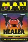 Man the healer (0913343706) by SILVA, Jose