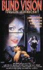 Blind Vision - Tödliche Leidenschaft [VHS]