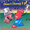 Don't Hang Up: Rock & Roll Ans