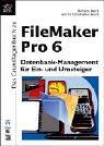 Das Grundlagenbuch zu FileMaker Pro 6...