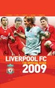 Liverpool Fc - The Official Guide 2009 by Trinity Mirror Sport Media