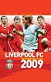 Liverpool FC – the Official Guide 2009