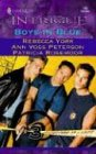 Boys in Blue: Bachelors At Large (Harlequin Intrigue Series), Rebecca York, Ann Voss Peterson, Patricia Rosemoor