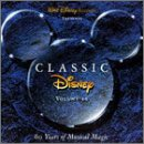 Classic Disney, Vol. 2: 60 Years of Musical Magic