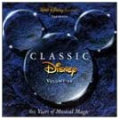 Classic Disney, Vol. 2: 60 Years of Musical Magic