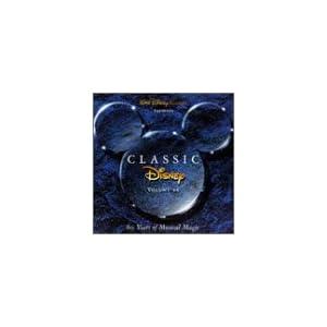 various -  Classic Disney, Vol. 2: 60 Years of Musical Magic