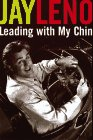 Jay Leno: Leading With My Chin, Jay Leno, Bill Zehme