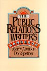 The Public Relations Writer's Handbook, Aronson,Merry/Spetner,Don