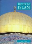 The Rise of Islam (Biographical History)