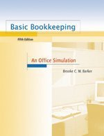 Basic Bookkeeping: An Office Simulation: Fifth Edition