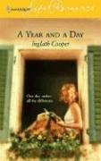 A Year and a Day (Harlequin SuperRomance No. 1310), Inglath Cooper