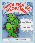 When Fish Go Peopling: Poems