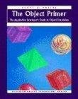 The Object Primer: The Application Developer's Guide to Object-Orientation (SIGS: Managing Object Technology) (1884842178) by Ambler, Scott W.