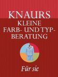 Image de Knaurs kleine Farb- und Typberatung (Stilberatung). Für sie