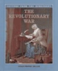 revolutionary war letters from home George washington wrote an astonishing number of letters, both personal and professional the majority—about 140,000 documents—are from his years as commander in chief during the revolutionary war, from 1775 to 1783.
