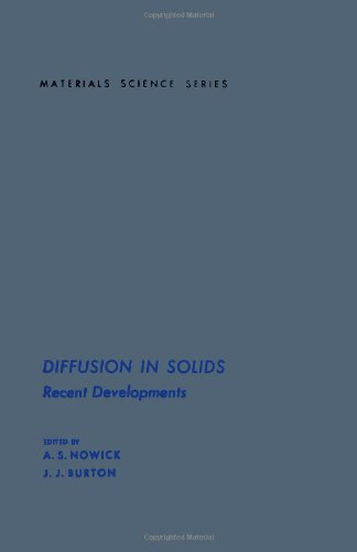 Diffusion in Solids: Recent Developments (Materials science and technology)