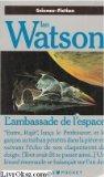 L'ambassade de l'espace par Watson