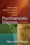 img - for Psychoanalytic Diagnosis, Understanding Personality Structure in the Clinical Process 2nd (second) edition book / textbook / text book