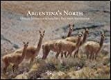 img - for Argentina's North book / textbook / text book