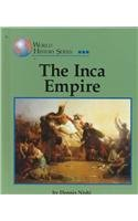 World History Series - The Inca Empire (World History Series)
