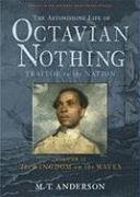 The Astonishing Life of Octavian Nothing, Traitor to the Nation, Volume II: The Kingdom on the Waves (Michael L Printz Honor Book (Awards))