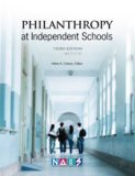 Philanthropy At Independent Schools: Third Edition
