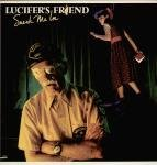 Lucifer's Friend: Sneak Me In
