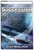 Succession (2 in 1) The Risen Empire & The Killing of Worlds