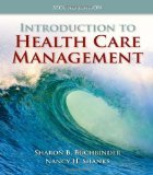 img - for Introduction To Health Care Management 2nd Edition by Buchbinder, Sharon B., Shanks, Nancy H. [Paperback] book / textbook / text book
