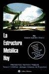 ESTRUCTURA METALICA HOY TOMO 2 + CD-ROM. PROYECTOS TEXTOS Y, by R. ARGUELLES ALVAREZ