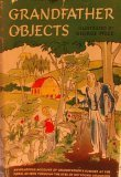 Grandfather Objects by Walter Beebe.…