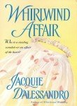 Whirlwind Affair (0440237130) by D'Alessandro, Jacquie