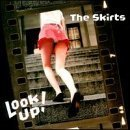 Look Up! by The Skirts