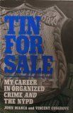 Tin for Sale: My Career in Organized Crime and the NYPD, John Manca, Vincent Cosgrove
